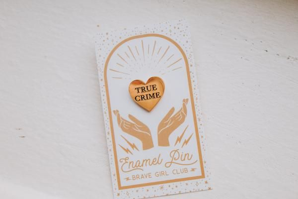 True Crime Lover Gold Enamel Pin – Brave Girl Club   ssdgm