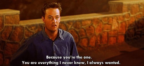 """Because you're the one. You are everything I never knew I always wanted.>>> """"LIKE"""" our page Funny Movie Lines on Facebook by clicking on the picture!   #FoolsRushIn #MatthewPerry #FunnyMovieLines"""