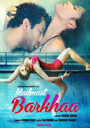 18+ Madmast Barkhaa 2015 Hindi 720p HDRip 800MB Download