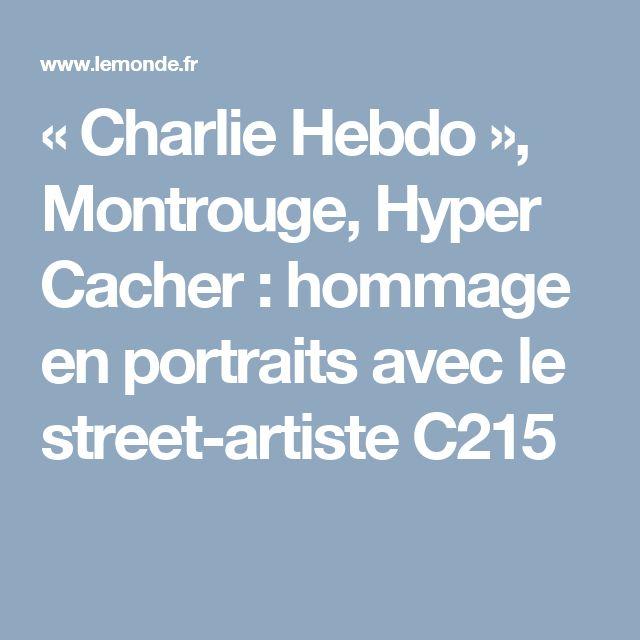 «Charlie Hebdo», Montrouge, Hyper Cacher: hommage en portraits avec le street-artiste C215