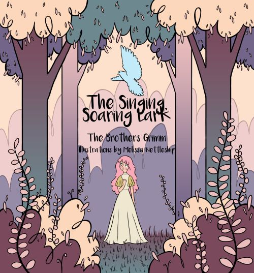 "The front page of my fairy tale book, ""The Singing, Soaring Lark"""