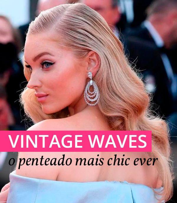 O penteado vintage ondulado digno das celebs.