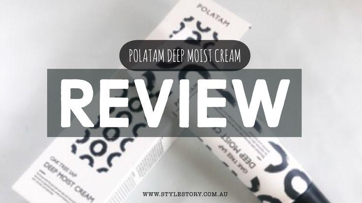 Polatam Deep Moist Cream Review