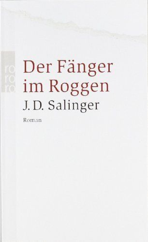 Der Fänger im Roggen von J. D. Salinger