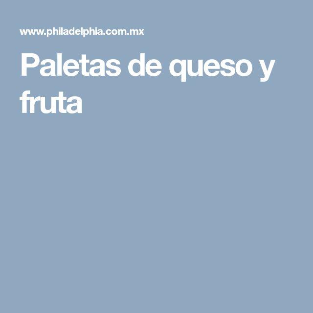 Paletas de queso y fruta