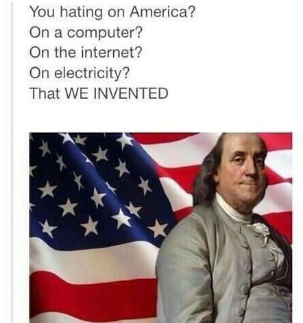 WE'RE CALLED AMERICANS NOT AMERICANTS<<< that comment<<technically a British person invented the computer...