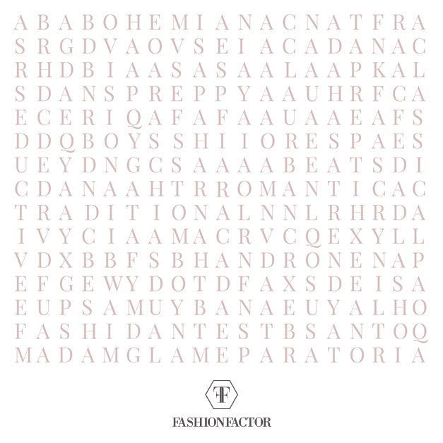 Are you doing something special today? have fun finding your style in this wordsearch. If you are wondering what to wear to a special occasion, visit us at Fashion Factor.