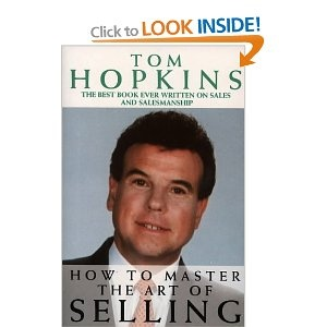 How to Master the Art of Selling: Amazon.co.uk: Tom Hopkins: Books