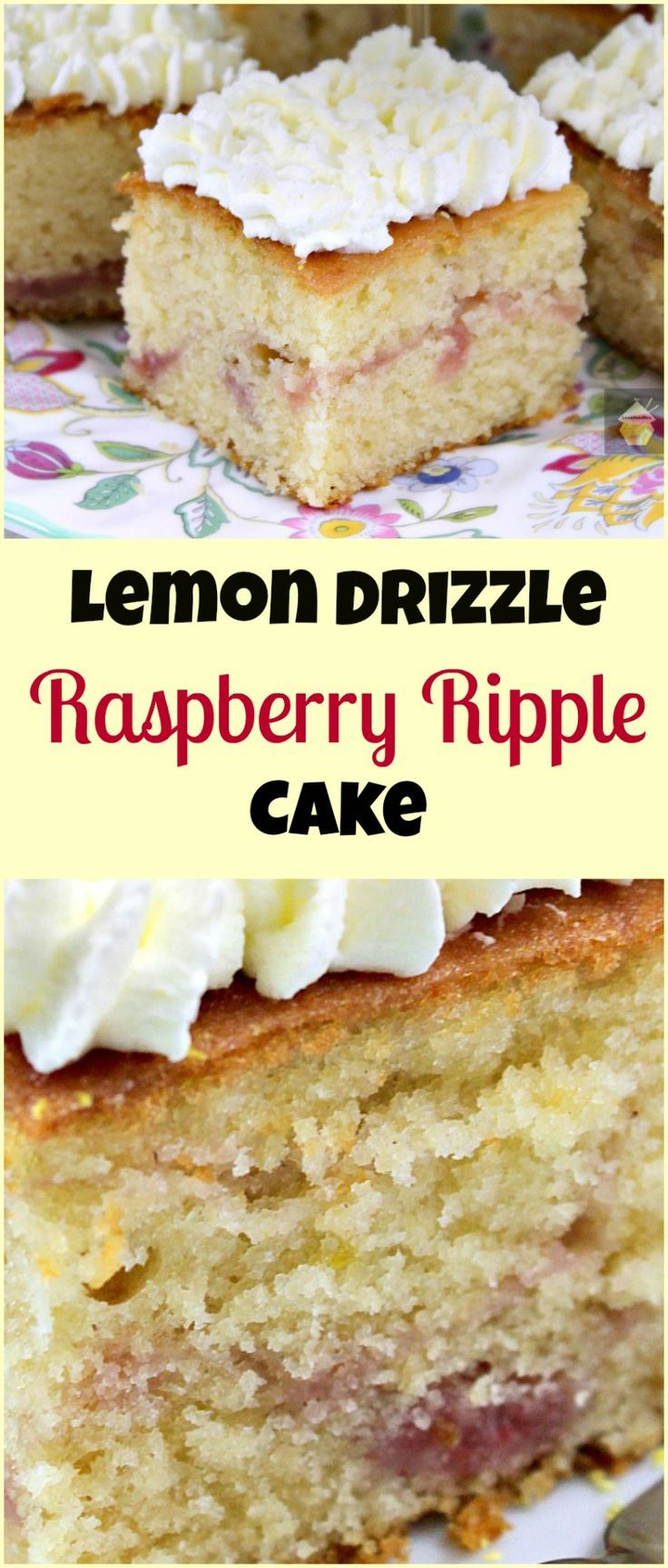 Lemon Drizzle Raspberry Ripple Cake. An easy, soft, moist and great tasting cake, perfect with a cup of tea! #easyrecipe