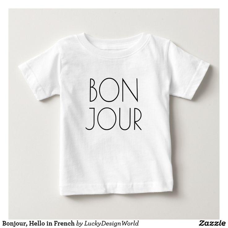 """フランスののBonjour、こんにちは ベビーTシャツ  トレンディー、フランスので""""こんにちは""""言うべきモダンなタイポグラフィのデザイン。 Bonjour enのfrançais! … pourquoiの先か。 (こんにちはフランスので! …ないかなぜか。) あらゆる大事な行事のためのおもしろいそしてかわいいギフトを作ります!"""