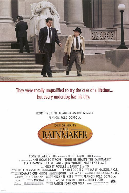 """John Grisham's The Rainmaker """"They were totally unqualified to try the case of a lifetime... but every underdog has his day."""""""