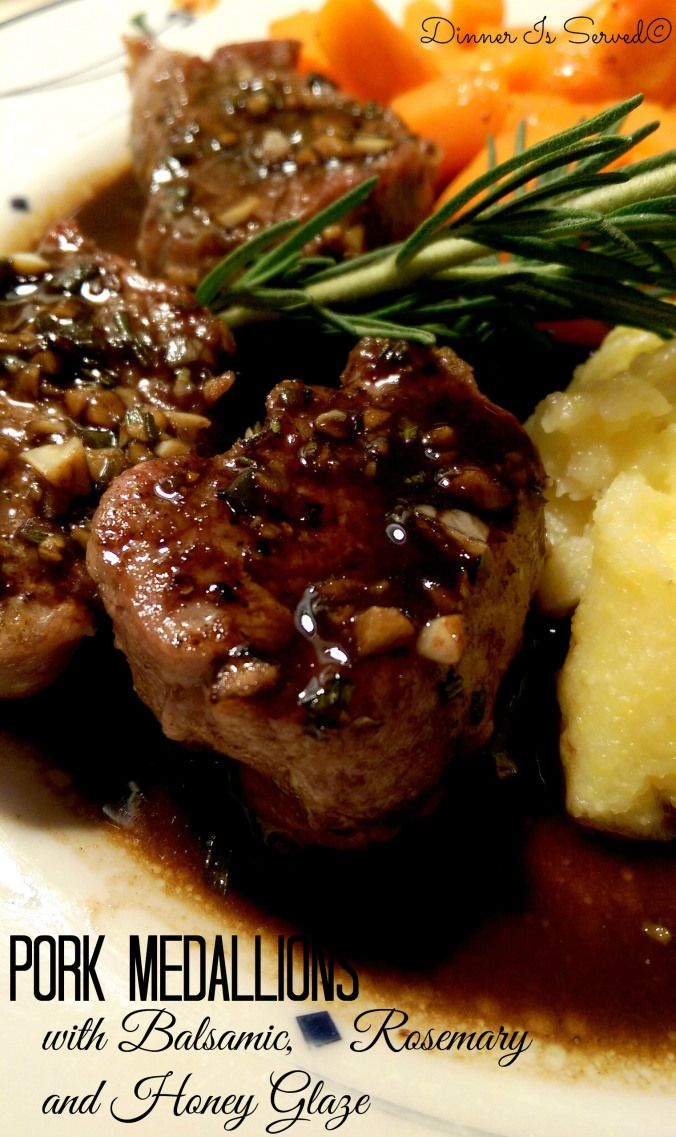 Pork Medallions with Balsamic, Rosemary and Honey Glaze Dinner Is Served