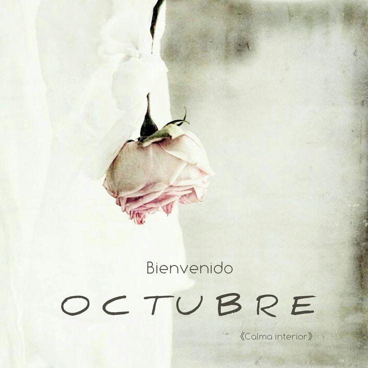 ▪Bienvenido  O C T U B R E ▪  #calmainterior #nuevomes #octubre #bienvenido #sorprendenosconlomejor