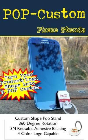 Custom shaped pop stand for smart phones. Bulk pricing!