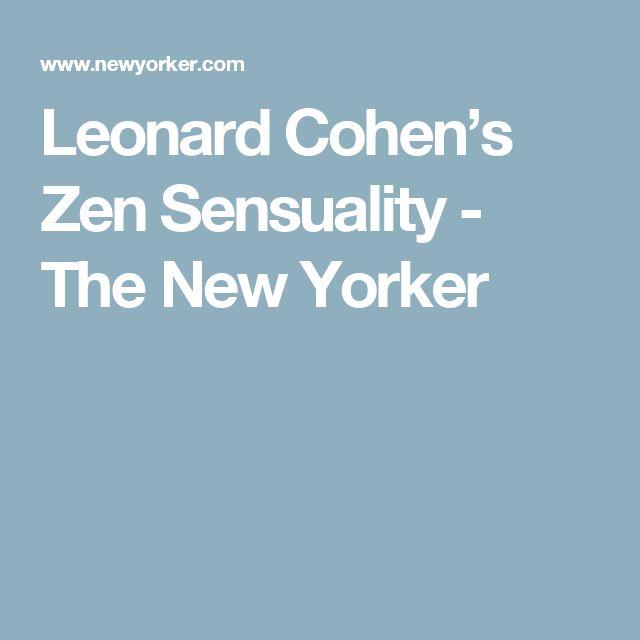 Leonard Cohen's Zen Sensuality - The New Yorker