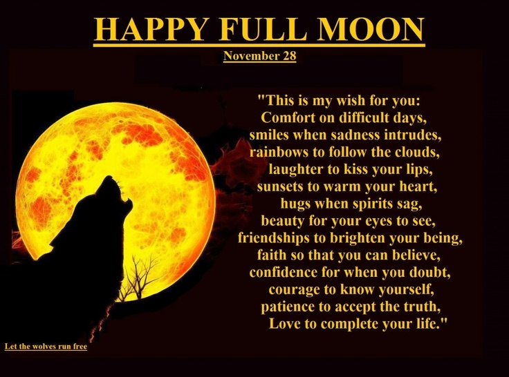 Happy Full Moon I wish for you... Inspirations, Quotes