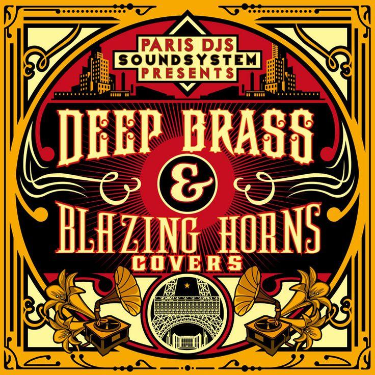 #402 Paris DJs Soundsystem presents Deep Brass & Blazing Horns Covers