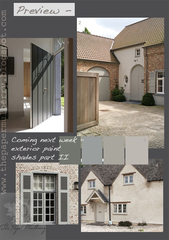 1.Contemporary country door - Vlassak Verhulst - exclusive villas and architecture 2.Fabulous French grey exterior woodwork - Archeos - Belgian architects 3.Colour palette suggestion by The Paper Mulberry (paint details in next weeks post) 4.Palest country cottage with porch - Yiangou - English architects 5.Painted wooden shutter detail - Vlassak Verhulst - exclusive villas and architecture.