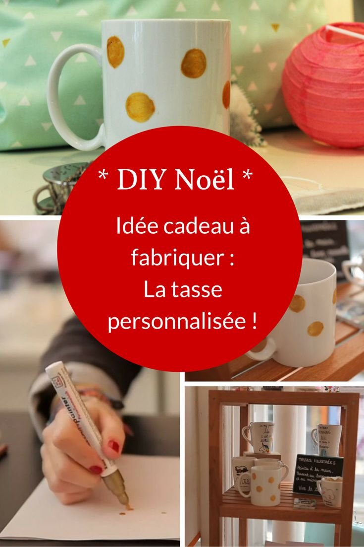 cadeau de no l diy fabriquer une tasse personnalis e. Black Bedroom Furniture Sets. Home Design Ideas