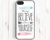 Positive Quote iPhone Case, Inspirational Quote, iPhone 5s 5c 5 6 Plus Case, Samsung Galaxy S3 S4 S5 Case, Samsung Note 3 Case Qt24