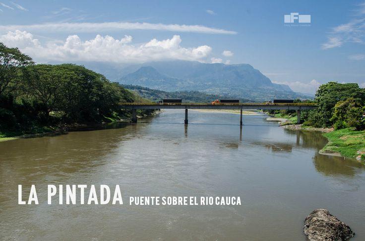 Puente de La Pintada sobre el Rio Cauca. Po: Fredy Castañeda