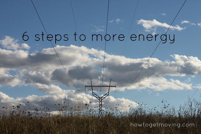 you have to have the energy to start! motivation from howtogetmoving.com