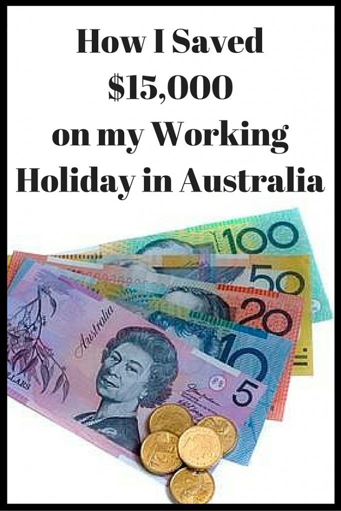 How I Saved $15,000 on my Working Holiday in Australia   RePinned by : www.powercouplelife.com