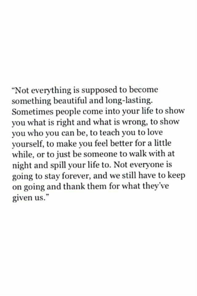 I so love this and can relate so well to all of it. There are people I miss who came into my life and left and I know they will never come back. I'm starting to be ok with that cause they were part if a chapter and not meant to be in the whole story.