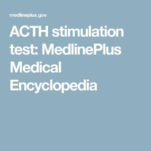 ACTH stimulation test: MedlinePlus Medical Encyclopedia