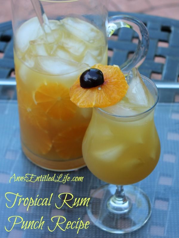 Tropical Rum Punch Recipe; This Tropical Rum Punch Recipe is delicious, cool and refreshing. The rum punch combines the flavors of rum, brandy, and fruit juice into a fabulous tropical drink!  http://www.annsentitledlife.com/wine-and-liquor/tropical-rum-punch-recipe/