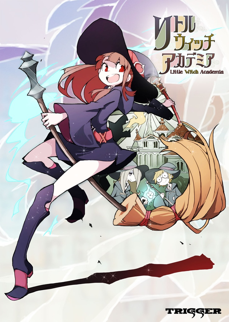 Trigger Anime Characters : Little witch academia by studio trigger composed of ex