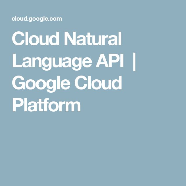 Cloud Natural Language API | Google Cloud Platform