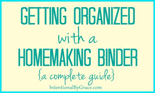 Getting Organized with a Homemaking Binder