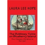 The Bobbsey Twins on Blueberry Island: The Classic Children's Series! (Paperback)  http://www.a-babies.info