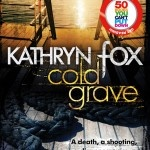 Cold Grave - Kathryn Fox    Kathryn Fox is touring with Get Reading! this September, for more details go to the website!
