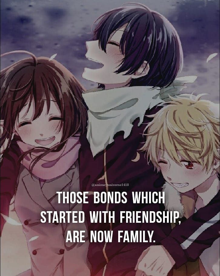 1 106 Likes 12 Comments Anime Quotes 107k Anime Universe1418 On Instagram Tag Your Family Bac Anime Quotes Anime Qoutes Frienship Quotes