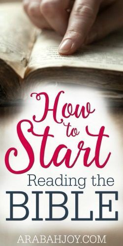 Is it overwhelming to try to start reading the Bible? Here are excellent suggestions to help you know just where to start.