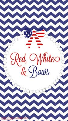 Happy Fourth, y'all! 'Merica Wallpaper! Bows, Pearls, and Southern Sorority Girls