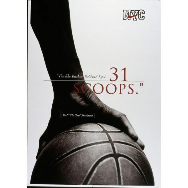 """"""" I'm like Baskin-Robbins, I got 31 scoops. """" NYC-Plakat"""