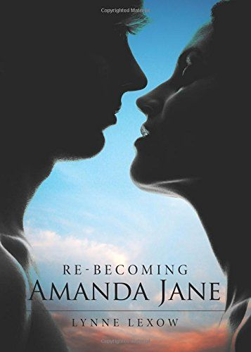 Re-becoming Amanda Jane by Lynne Lexow http://www.amazon.com/dp/1682541231/ref=cm_sw_r_pi_dp_.TMUwb1MBGC1S