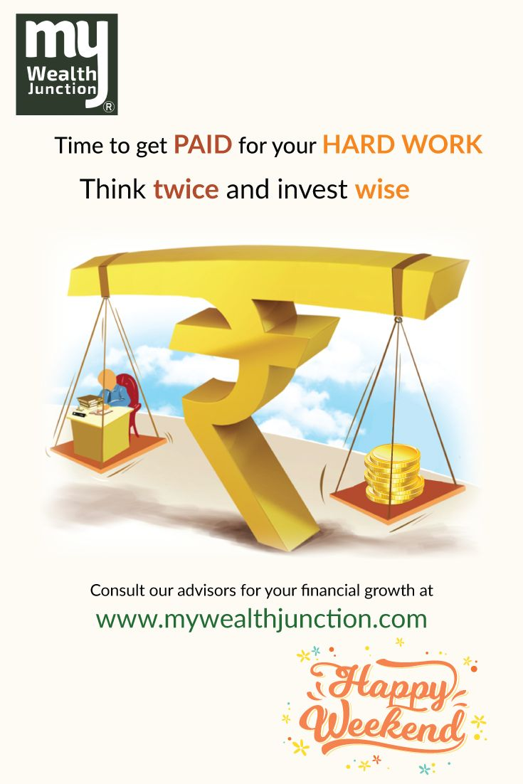 Time To Get Paid For Your Hard Work Www Mywealthjunction Com