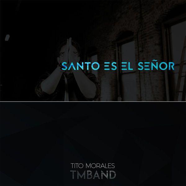 Musica Cristiana por Tito Morales