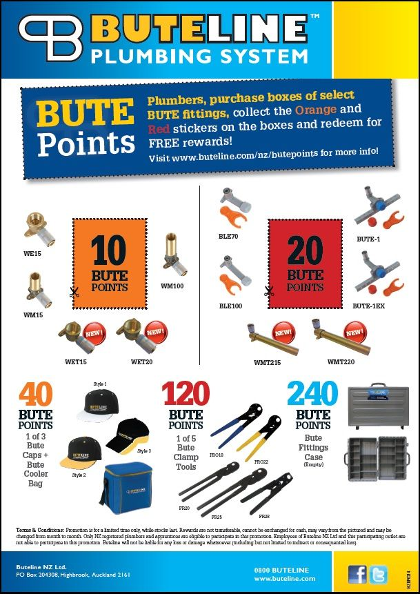 Bute Points Promo starting Feb 2014: Collect points stickers on specially marked boxes of our plumbing fittings and redeem for rewards!  See www.buteline.com/nz/butepoints for more info..