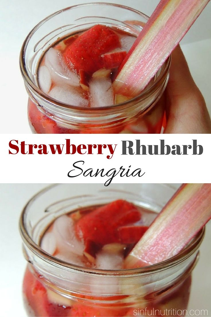 Strawberry Rhubarb Sangria Recipe -- A bubbly Spring inspired cocktail ...