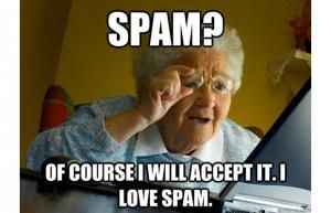 old people jokes | SPAM?Of course I will accept it. I love Spam.                                                                                                                                                     More