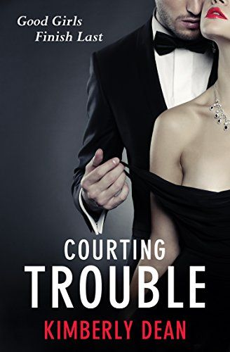 Courting Trouble by Kimberly Dean.  @KDean_writer  When times get tough, how bad does a good girl have to get? With bills piling up, Sienna reluctantly signs with Luxxor Escort Services. The contract strictly forbids any sexual contact with clients, but then she's assigned to companion Jason. He challenges her wits – and he challenges the rules.