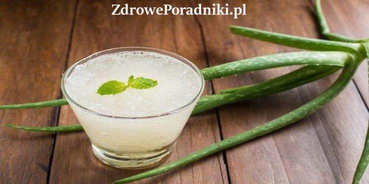 8 powodów, aby pić sok z aloesu i jak go zrobić