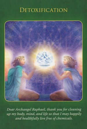 Archangel Raphael is recommending a detoxification, which he will oversee and help you with.. (click image to keep reading)