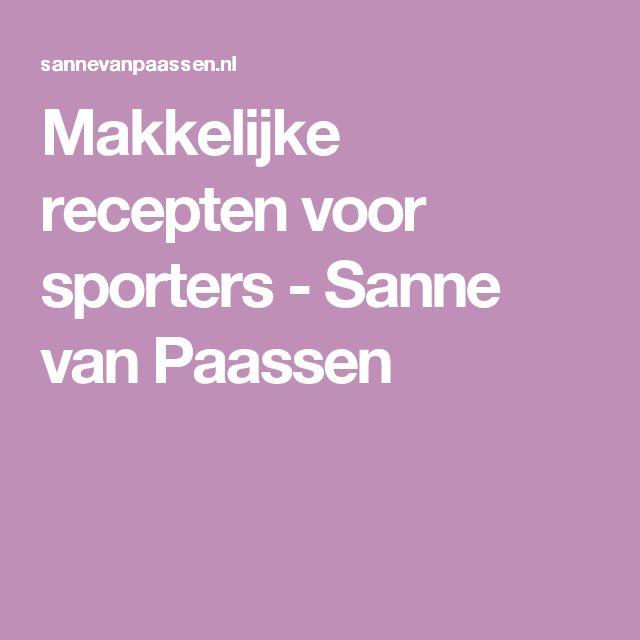 Makkelijke recepten voor sporters - Sanne van Paassen