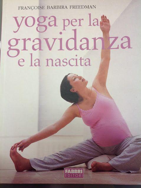Mammavvocato: Il mio yoga in gravidanza, grazie ad un libro.http://mammavvocato.blogspot.it/2017/05/il-mio-yoga-in-gravidanza-grazie-ad-un.html